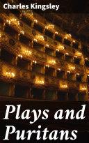 Plays and Puritans [Pdf/ePub] eBook