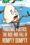 Pandemic  Politics  the Rise and Fall of Humpty Dumpty
