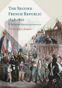 The Second French Republic 1848-1852