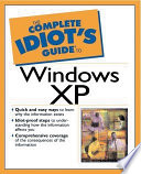 The Complete Idiot s Guide to Microsoft Windows XP