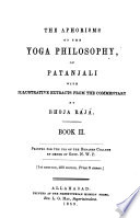 The Aphorisms of the Yoga Philosophy  of Patanjali with Illustrative Extracts from the Commentary by Bhoja Raja Book