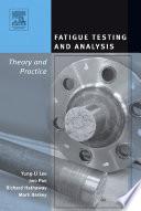 Fatigue Testing and Analysis