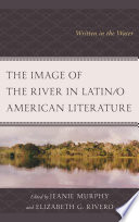 The Image of the River in Latin o American Literature