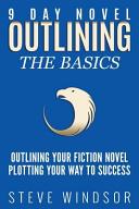 Nine Day Novel Outlining