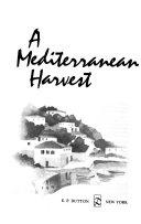 A Mediterranean Harvest Book PDF