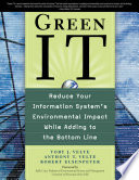 Green IT  Reduce Your Information System s Environmental Impact While Adding to the Bottom Line