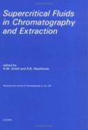 Supercritical Fluids in Chromatography and Extraction