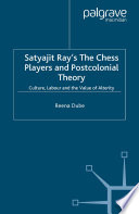 Satyajit Ray's The Chess Players and Postcolonial Film Theory