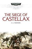 The Siege of Castellax