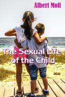 The Sexual Life of the Child [Pdf/ePub] eBook