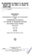 The Department of Energy s FY 1997 Budget Request for the Office of Energy Research  OER