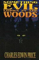 Something Evil Lurks in the Woods