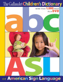 The Gallaudet Children s Dictionary of American Sign Language