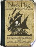 Black Flag The Big Book Of False Flag And Government Conspiracies PDF
