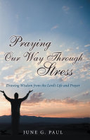 Praying Our Way Through Stress