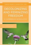 Decolonizing and Feminizing Freedom Pdf/ePub eBook