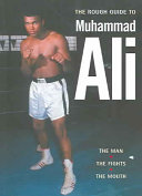 A rough guide to Muhammad Ali