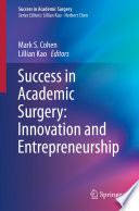 Success in Academic Surgery  Innovation and Entrepreneurship