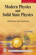 Modern Physics And Solid State Physics (problems And Solutions)