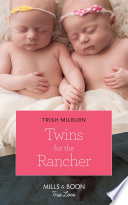 Twins For The Rancher  Mills   Boon True Love   Blue Falls  Texas  Book 13