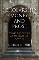 Scholarship, Money, and Prose