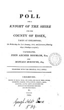 The poll for a knight of the shire for the county of Essex ... 1810 ebook