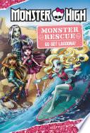 Monster High Monster Rescue Go Get Lagoona