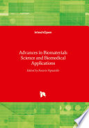 Advances in Biomaterials Science and Biomedical Applications Book