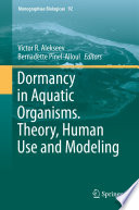 Dormancy in Aquatic Organisms  Theory  Human Use and Modeling Book