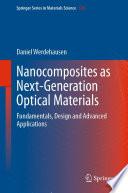 Nanocomposites as Next Generation Optical Materials Book