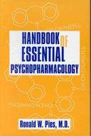 Handbook of Essential Psychopharmacology