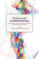 Multimodal Composing