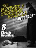 The Mystery & Suspense Novella MEGAPACK® [Pdf/ePub] eBook