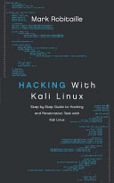 Hacking with Kali Linux  Step by Step Guide to Hacking and Penetration Test with Kali Linux Book