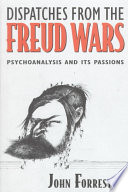 Dispatches from the Freud Wars