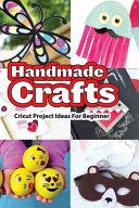 Handmade Crafts  Cricut Project Ideas For Beginner
