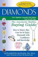 Diamonds The Antoinette Matlins Buying Guide 4th Edition