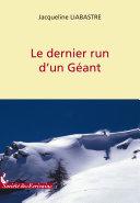 Le Dernier Run D'un Geant