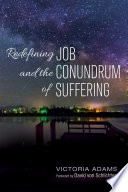 Redefining Job And The Conundrum Of Suffering