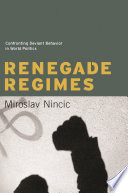 Read Online Renegade Regimes For Free