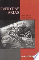 Everyday Arias