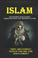 Islam  Islam s  holy War  Against Christians  Jews  and Western Culture Book