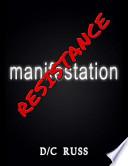 Manifestation Resistance