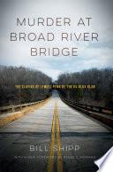 Murder at Broad River Bridge Read Online