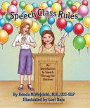 Speech Class Rules