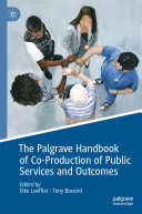 The Palgrave Handbook of Co Production of Public Services and Outcomes
