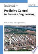 Predictive Control in Process Engineering Book