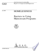 Homelessness : barriers to using mainstream programs : report to congressional requesters