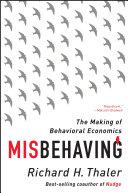 Misbehaving: The Making of Behavioral Economics Pdf/ePub eBook