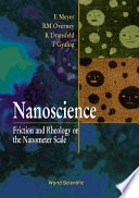 Nanoscience Friction And Rheology On The Nanometer Scale Book PDF